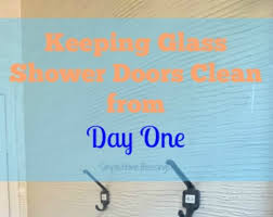 Keeping Shower Doors Clean Keeping Glass Shower Doors Clean From Day One Simple Home