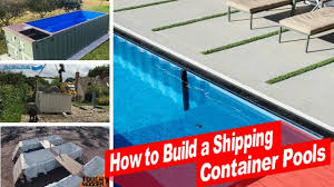 watch now how to build a shipping container swimming pool youtube