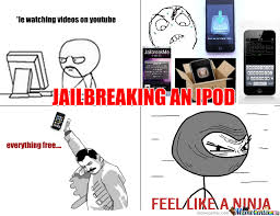 Jailbreak Meme - ipod jailbreak by tanishksharma meme center