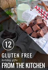 gifts from the kitchen ideas 12 gluten free gifts from the kitchen hello glow
