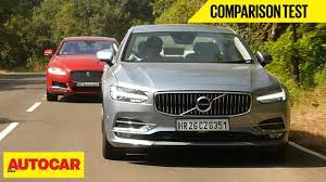 volvo truck price in india volvo s90 vs jaguar xf comparison test autocar india youtube