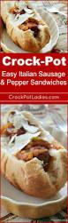 crock pot easy italian sausage u0026 pepper sandwiches crock pot ladies