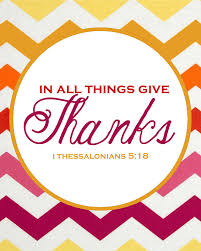 happy thanksgiving give thanks all things and free printable