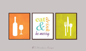 Kitchen Art Ideas by Modern Kitchen Art Print Set Eat Drink And Be Merry Set Of