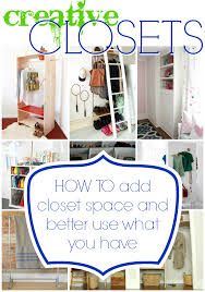 How To Build Shelves In Closet by Remodelaholic 14 Creative Closet Solutions To Organize And Add