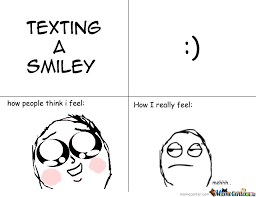 Smiley Memes - texting a smiley by shittucy meme center
