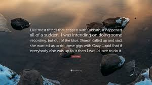 Would Love To Do Things by Tony Iommi Quote U201clike Most Things That Happen With Sabbath It