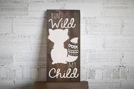 run wild my child wood sign home decor tribal baby shower gift