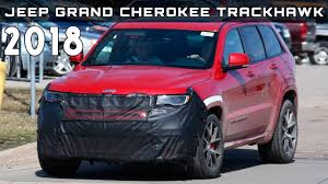 2018 jeep grand cherokee trackhawk price 2018 jeep grand cherokee new interior 2018 car release