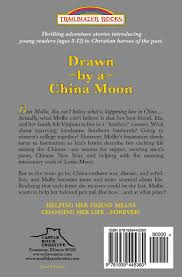 drawn by a china moon introducing lottie moon trailblazer books