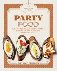 the artisanal kitchen party food workman publishing