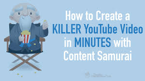 how to create a killer youtube video in minutes with content