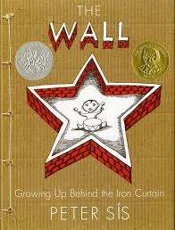 What Does The Phrase Iron Curtain Mean The Wall Growing Up Behind The Iron Curtain Caldecott Honor Book