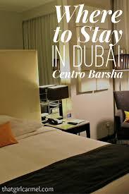 lexus hotel dubai where to stay in dubai centro barsha thatgirlcarmel