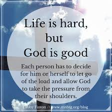Life Is Good Meme - life is hard but god is good bridging the gap