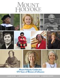 mount holyoke alumnae quarterly fall 2012 by alumnae association