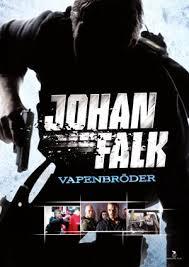 Johan Falk - Vapenbröder (2009)