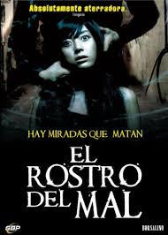 El Rostro Del Mal (Face) (2004)