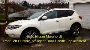 nissan versa door handle diy 2010 nissan murano le front left outside intelligent door