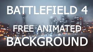 battlefield 4 animated background tutorial for windows 7