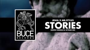 jenia x mr styles u2013 stories dimitri vangelis u0026 wyman mix youtube
