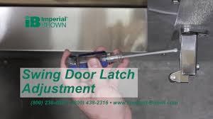 Restaurant Swinging Door Hinges How To Adjust A Walk In Cooler Swing Door Latch Youtube