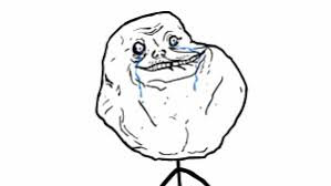 Forever Alone Guy Meme - forever alone know your meme