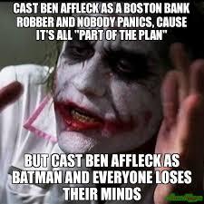 Boston Meme - cast ben affleck as a boston bank robber and nobody panics cause