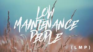 low maintenance low maintenance people paul scanlon