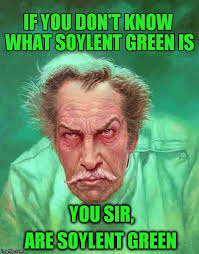 Vincent Meme - image tagged in vincent price soylent green dystopia horror meme