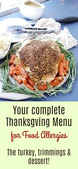 the complete thanksgiving menu for food allergies allergy
