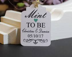 mint to be wedding favors wedding favor tags etsy