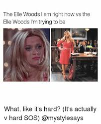 Elle Meme - the elle woods l amright now vs the elle woods i m trying to be