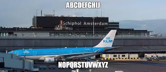 image tagged in memes klm alphabet philosoraptor airplane imgflip
