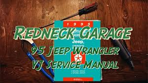 95 jeep yj full factory service manual free download youtube