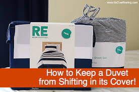 Making A Duvet Cover Keep A Duvet From Shifting In Its Cover
