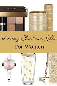 luxury christmas gifts for women absolute christmas