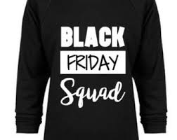 black friday t shirt squad group shirts etsy