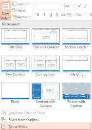 how to reuse slides from a previous powerpoint presentation