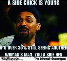 Funny Side Chick Memes - a side chick is young funny meme pmslweb