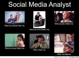 Social Media Meme - frabz social media analyst what my friends think i do what my mom thin 493c7d jpg