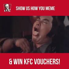 Singapore Meme - kfc singapore do you say what you meme and meme what you say