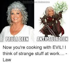 Paula Dean Memes - omdndmemes facebook paula deen antipauladeen now you re cooking with