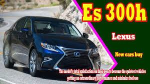 lexus sedan hybrid models 2019 lexus es 300h 2019 lexus es 300h hybrid new cars buy