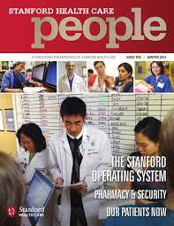 Stanford Health Care Shc Stanford Stanford Health Care People Winter 2015 By Stanford Health Care