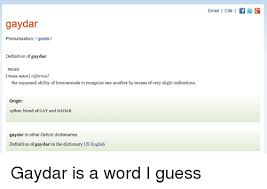 Meme Definition Pronunciation - gaydar pronunciation geida definition of gaydar noun mass noun