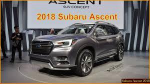 subaru suv interior subaru ascent 2018 2018 subaru ascent suv interior exterior