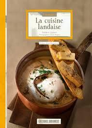 cuisine landaise connaître la cuisine landaise éditions sud ouestéditions sud ouest