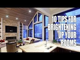 10 tips for brightening up your rooms youtube