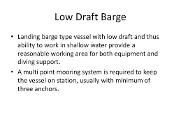 Barge Draft Tables Offshore Geotechnical Introduction